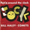 Билл Хейли (Bill Haley) «Rock Around The Clock», 1954 г.
