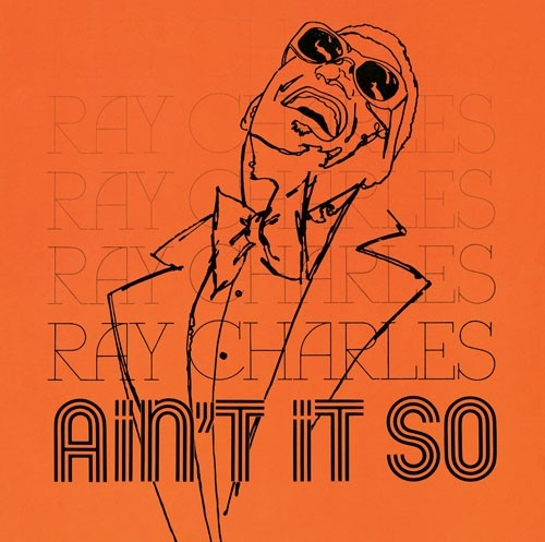 Ain't It So («Разве не так?») — Рэй Чарлз 1979 г.