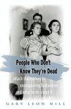 Гэри Леон Хилл изучил паттерны поведения умерших людей уже после их смерти, после чего собрал основные выводы о том, как справиться с последствиями неаккуратных действий духов.