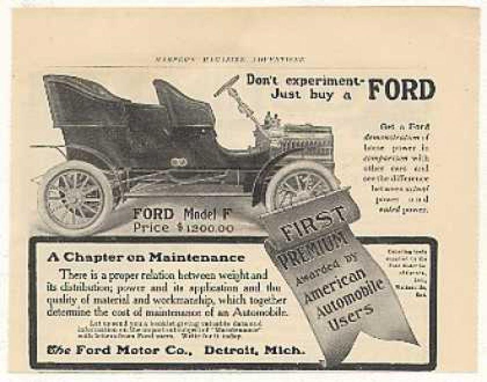 «Не экспериментируйте – просто купите «Форд». Это реклама одного из первых в истории автомобилей компании – Model F. 1905 год.