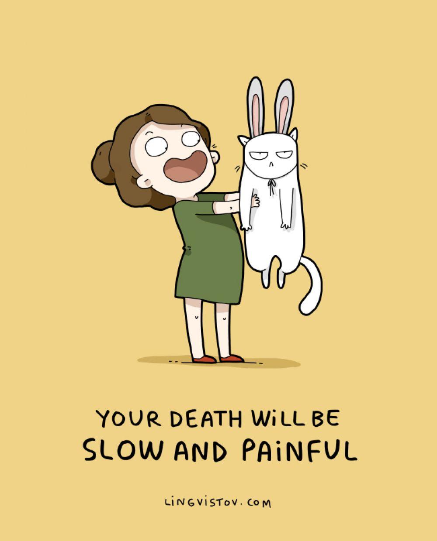 «Твоя смерть будет медленной и болезненной»