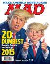Журнал Mad: «Сделаем Америку снова тупой»